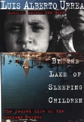 By the Lake of Sleeping Children ebook by Luis Urrea