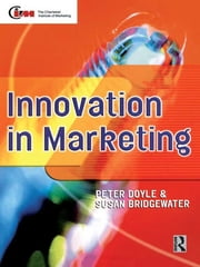 Innovation in Marketing ebook by Peter Doyle,Susan Bridgewater
