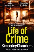 Life of Crime ebook by Kimberley Chambers