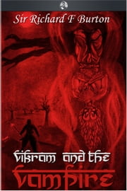 Vikram and the Vampire ebook by Sir Richard Burton