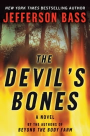 The Devil's Bones ebook by Jefferson Bass