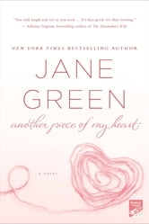 Another Piece of My Heart ebook by Jane Green