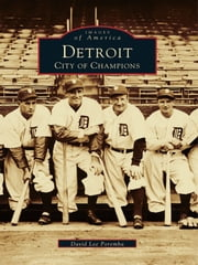 Detroit - City of Champions ebook by David Lee Poremba