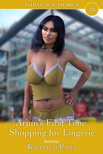 Arjun's First Time Shopping for Lingerie ebook by Kayleigh Patel
