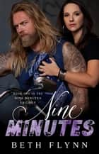 Nine Minutes ebook by Beth Flynn