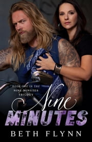 Nine Minutes - The Nine Minutes Trilogy, #1 ebook by Beth Flynn