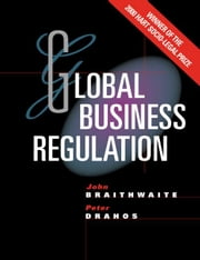 Global Business Regulation ebook by Braithwaite, John
