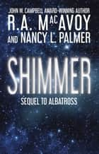 Shimmer ebook by R. A. MacAvoy, Nancy L. Palmer