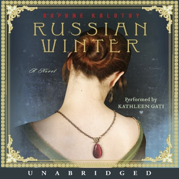 Russian Winter - A Novel audiobook by Daphne Kalotay