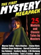 The First Mystery MEGAPACK ® - 25 Modern and Classic Mystery Stories ekitaplar by Marcia Talley Talley, Nora Charles, Elaine Viets