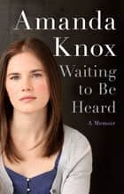 Waiting to Be Heard ebook by