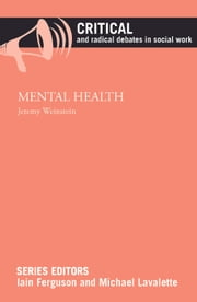 Mental health ebook by Weinstein, Jeremy