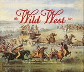 The Wild West: 365 Days ebook by Michael Wallis,Robert McCubbin,Robert G. McCubbin