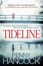 Tideline ebook by Penny Hancock