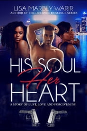 His Soul, Her Heart ebook by Lisa Marbly-Warir