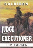 Coldiron: Judge and Executioner