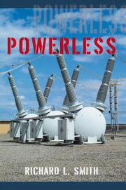 Powerless ebook by Richard L. Smith