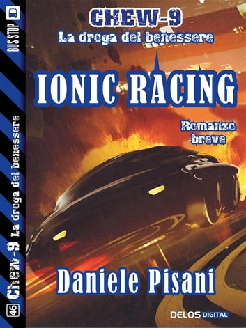 Ionic Racing - Ciclo: Chew-9 ebook by Daniele Pisani