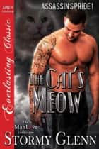 The Cat's Meow ebook by Stormy Glenn