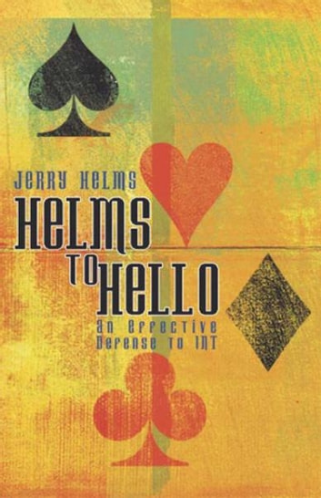 Helms to HELLO ebook by Jerry Helms