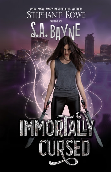 Immortally Cursed ebook by S.A. Bayne,Stephanie Rowe
