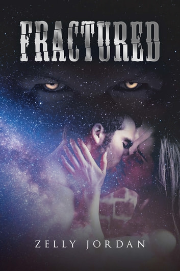 Fractured ebook by Zelly Jordan