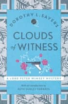 Clouds of Witness - Lord Peter Wimsey Book 2 ebook by Dorothy L Sayers