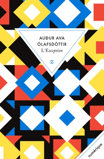 L'Exception ebook by Audur Ava Olafsdottir