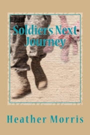 Soldier's Next Journey- Book 5 of the Colvin Series ebook by Heather Morris