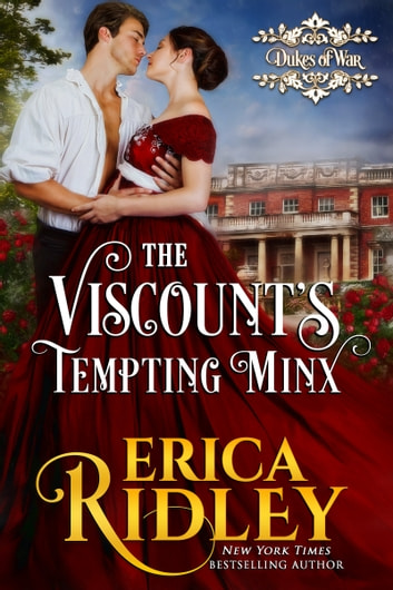 The Viscount's Tempting Minx - A Regency Romance ebook by Erica Ridley