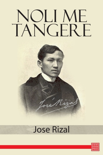 Noli Me Tangere ebook by Jose Rizal