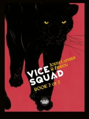 Vice Squad - Volume 2 ebook by Jordi Lafebre, Zidrou