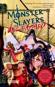 Monster Slayers: Unleashed ebook by Lukas Ritter