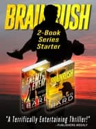 The Brainrush 2-Book Series Starter ebook by Richard Bard