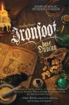 Ironfoot - The Enchanter General, Book One ebook by Dave Duncan