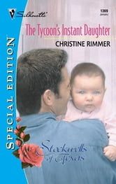 The Tycoon's Instant Daughter ebook by Christine Rimmer