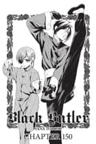 Black Butler, Chapter 150 電子書籍 by Yana Toboso