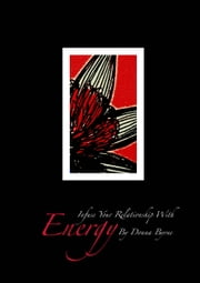 Infuse your relationship with energy - Infuse your relationship with Energy, is channelled drawings from spirit to encourage you along your path. Each drawing has a unique pattern that will help your soul start the healing process. ebook by Donna Byrne
