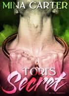Tori's Secret ebook by Mina Carter