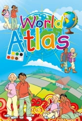 WORLD ATLAS FOR CHILDREN ebook by Collins