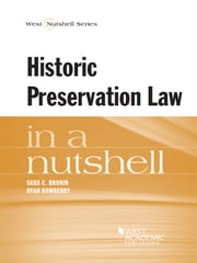 Historic Preservation Law in a Nutshell ebook by Sara Bronin,Ryan Rowberry