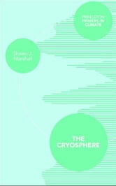 The Cryosphere ebook by Shawn J. Marshall
