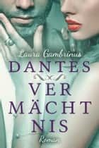 Dantes Vermächtnis - Liebesroman ebook by Laura Gambrinus