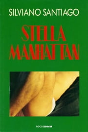 Stella Manhattan ebook by Silviano Santiago