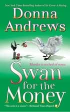 Swan for the Money ebook by Donna Andrews