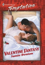 Valentine Fantasy ebook by Jamie Denton