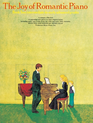 The Joy Of    Romantic Piano (Book 2)