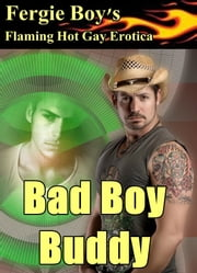 Bad Boy Buddy ebook by Fergie Boy