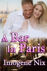 A Bar in Paris ebook by Imogene Nix