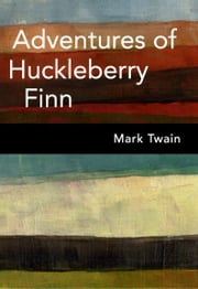 The Adventures Of Huckleberry Finn ebook by Kobo.Web.Store.Products.Fields.ContributorFieldViewModel